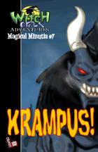 Witch Girls Magical Minutia #7:KRAMPUS!