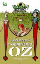 Witch Girls Magical Minutia: The Wonderful Land of OZ