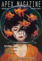 Apex Magazine -- Issue 46