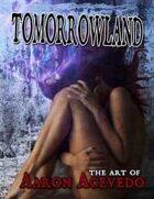Tomorrowland: The Art of Aaron Acevedo