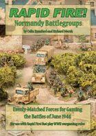 Rapid Fire! Normandy Battlegroups