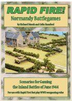 Rapid Fire! Normandy Battlegames