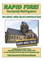 Rapid Fire Sainte-Mere-Eglise Counter Attack