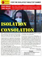Isolation Consolation