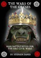 Wars of the Orcses