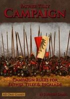 Father Tilly: Campaign
