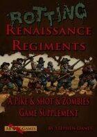 Rotting Renaissance Regiments