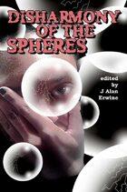 Disharmony of the Spheres