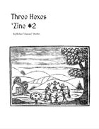 Three Hexes 'Zine #2