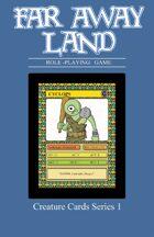 Far Away Land RPG Creature Cards: Series 1