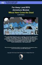 Far Away Land Adventures: Whoa! Here Come the Dead