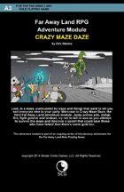 Far Away Land Adventures: Crazy Maze Daze