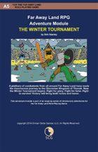 Far Away Land Adventures: The Winter Tournament