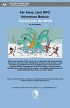 Far Away Land RPG Adventures: Journey Into the White