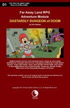 Far Away Land Adventures: Dastardly Dungeon of Doom