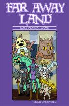 Far Away Land RPG: Creatures Vol. 2