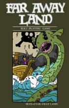 Far Away Land RPG: Seas of Far Away Land