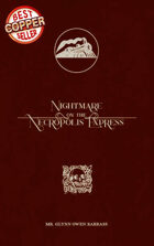 Nightmare on the Necropolis Express - A Gaslight Scenario for Call of Cthulhu