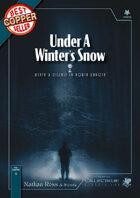 Under A Winter's Snow - A Classic-Era Call of Cthulhu Scenario