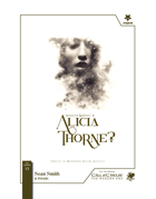 Whatever Happened to Alicia Thorne?