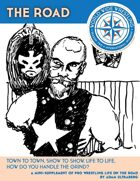 The World Wide Wrestling Roleplaying Game: The Road