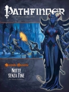 Pathfinder GdR Seconda Oscurità: 4-Notte senza Fine