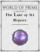 The Lake of Ill Repute