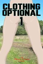 Clothing Optional 1