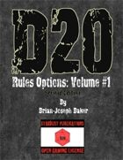 D20 Rules Options: Volume #1, Second Edition