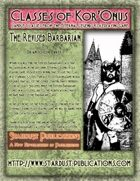 Classes of Kor'Onus: The Revised Barbarian