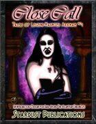 Close Call: Tales of Legend-Haunted Arkham #1