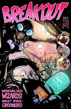 BREAKOUT! Comics Anthology Issue #2 (PDF file)