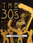 #iHunt: The RPG Zine 15 - Hunting in the Dust, #iHunt in the 1930s