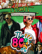 #iHunt The RPG Zine 18 - The 80s: Killing Monsters in the Reagan Economy