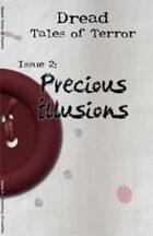 Dread: Tales of Terror: Issue 02: Precious Illusions