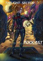 Twilight Sector Podcast