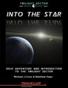 Into the Star