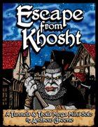 Escape From Khosht