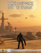 High-Space: Into The Remnant