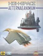 High-Space: Aeternaeanimam