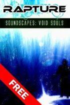 Rapture: The End of Days, Sci-Fi Soundscapes Set 1 - Void Souls
