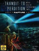 Transit to Perdition: Near Death Experience #2 for Rapture: The End of Days