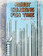 Robot Coloring Fun Time 2010