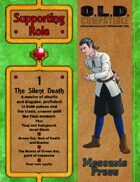 Supporting Role 1: The Silent Death [WOIN]