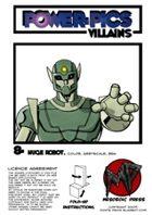 Power Pics Villains 8 -Huge Robot