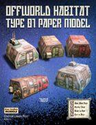 Offworld Habitat Type 01 Paper Model Kit