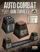Auto Combat Gun Turrets