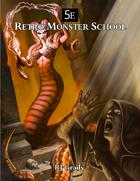 Retro Monster School (5E)