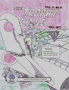 The Trophy Case vol. 2, no. 6