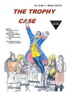 The Trophy Case vol. 2, no. 7